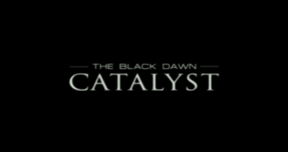 The Black Dawn: Catalyst - trailer